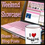The Weekend Blog Post Showcase!