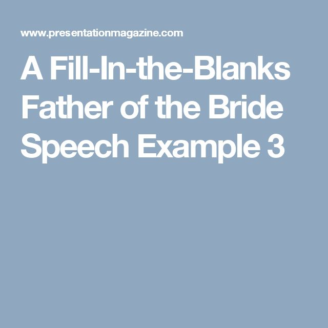 A Fill-In-the-Blanks Father of the Bride Speech Example 3 Wedding