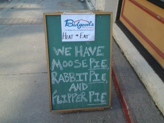 moose pie, rabbit pie and (seal) flipper pie