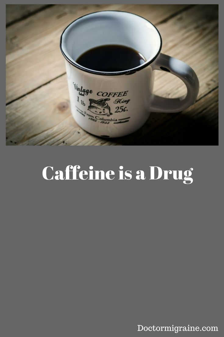 caffeine at 120 mg/day is addictive (ref.dsm-5) and withdrawal can