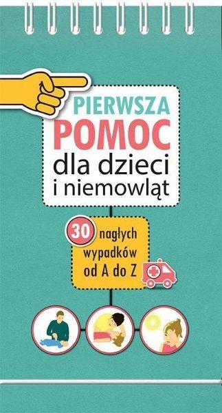 http://www.mamagama.pl/sierra-madre-pierwsza-pomoc-dla-niemowlat-i-dzieci-poradnik.html