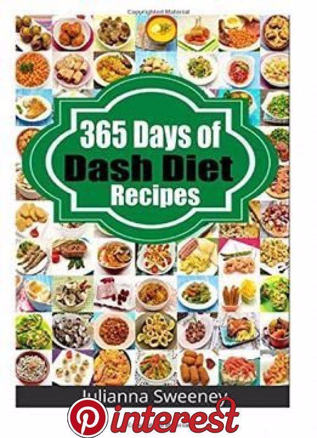 365 Tage Dash Diat Rezepte Pdf Dash Diat Rezepte Dash Diat Mahlzeit Plan In 2020 Mit Bildern Diat Mahlzeit Plane Rezepte Spezielle Ernahrung