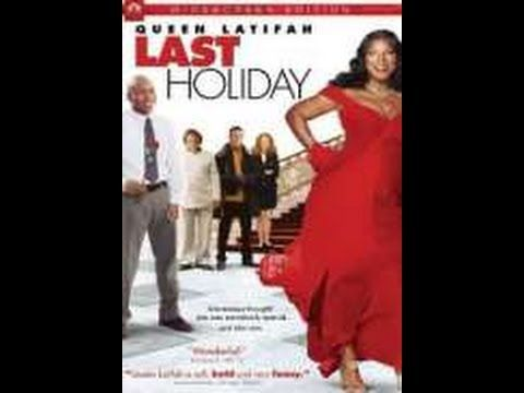 Last Holiday Full Movie (Adventure, Comedy, Drama) - YouTube