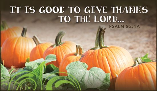 Give Thanks Autumn Holidays eCards - Free Christian Ecards Online Greeting Cards