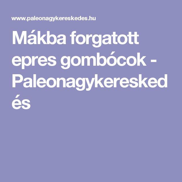 Mákba forgatott epres gombócok - Paleonagykereskedés