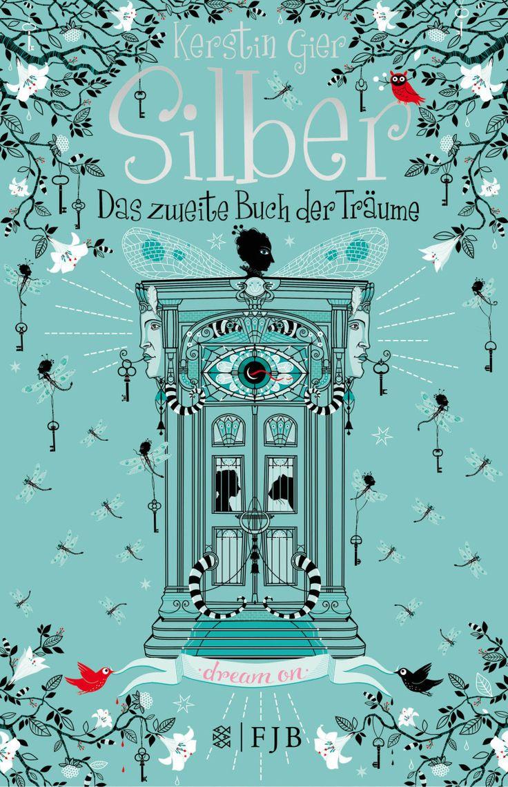 Silber - Das zweite Buch der Träume von Kerstin Gier • 26. Juni 2014 • FISCHER FJB http://www.fischerverlage.de/buch/silber-das_zweite_buch_der_traeume/9783841421678