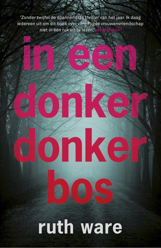 69/52 In een donker, donker bos; Een leuke psychologische thriller maar niet zo spannend zoals de recensies beschreven.