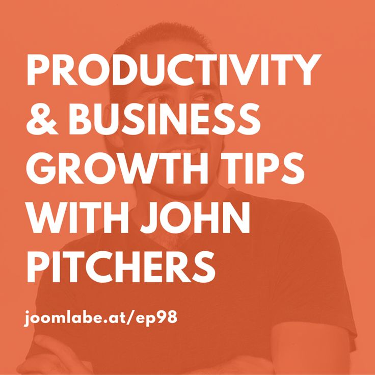 ep98 Productivity and Business Growth with John Pitchers