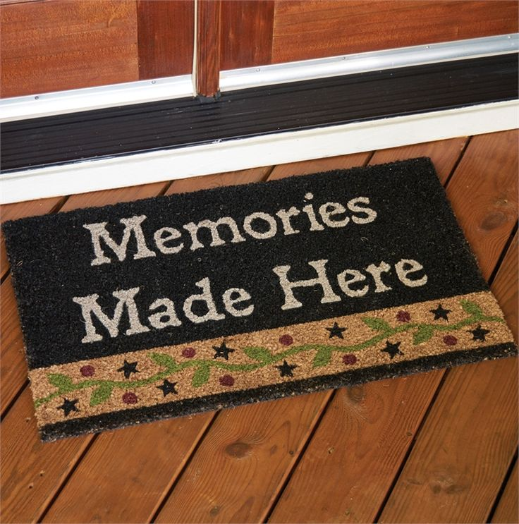 Memories Made Here Doormat | Country Primitive Decor | Pinterest | Doormat, Country primitive ...