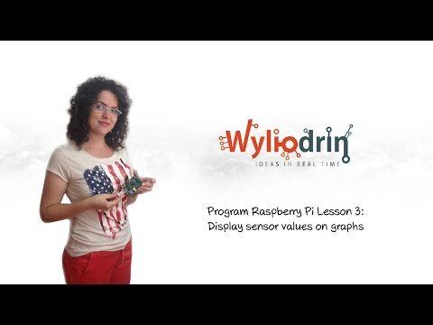 ▶ Program Raspberry Pi Lesson 3: Display sensor values on graphs. - YouTube