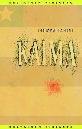 #kirja – Jhumpa Lahiri: Kaima Kansi Tuija Kuusela
