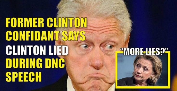 Video : Former Clinton Confidant Claims Bill Lied About Hillary During His Speech