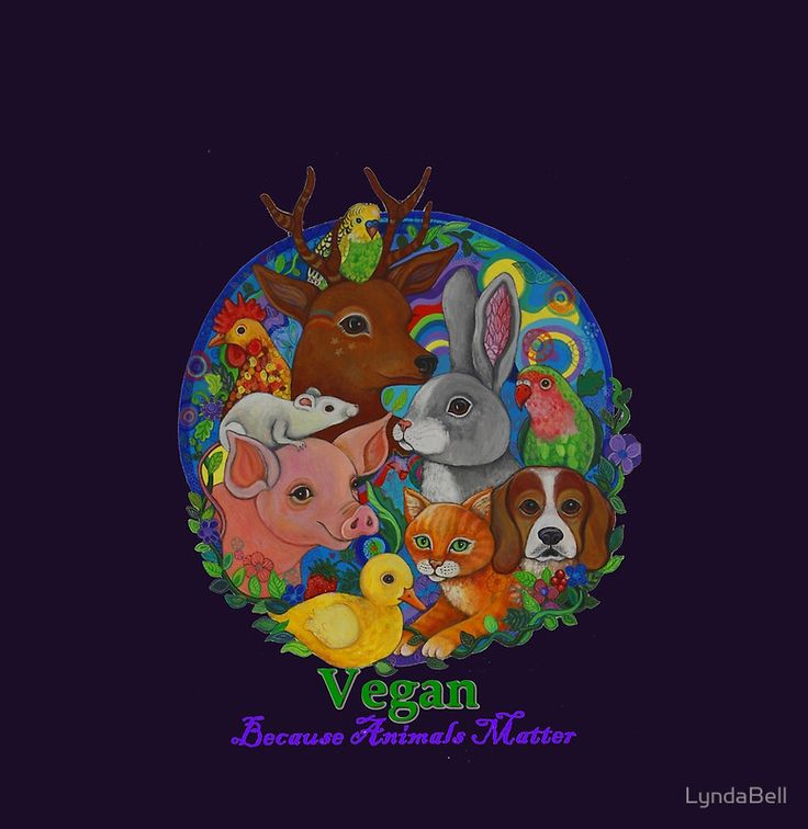 Vegan becasue Animals Matter
