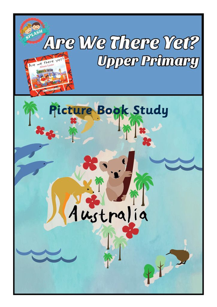 Picture Book Study: Are we there yet? by Alison Lester - Reading comprehension worksheets and reading activities