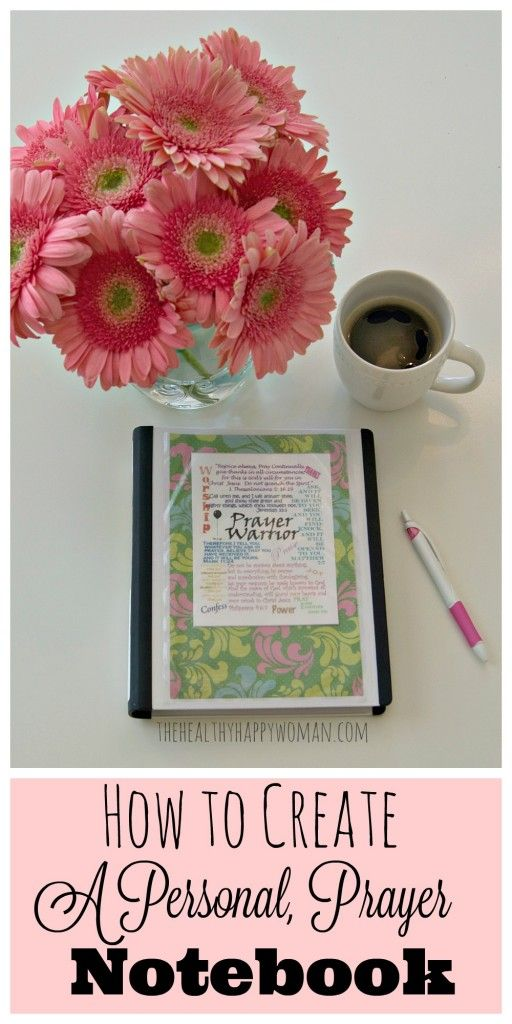 Do you want to increase the effectiveness of your prayer life? Do you want to make the best use of your time with the Lord? Check out this post for ideas on how to pray more, worry less, and enjoy Jesus. How to Create a Personal Prayer Notebook - The Healthy Happy Woman
