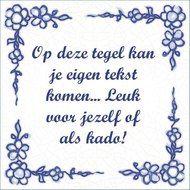Een grappig tegeltje als cadeau voor vrouw maken! www.prachtigkado.nl voor meer informatie en leuke inspirerende ideeën.