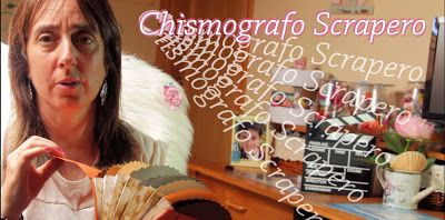 Mis Manualidades y Aficiones: Chismografo scrapero