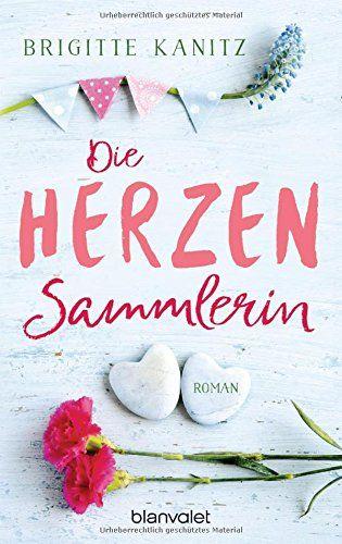 Die Herzensammlerin: Roman von Brigitte Kanitz https://www.amazon.de/dp/3734102928/ref=cm_sw_r_pi_dp_x_G29lzbSDPD9XA