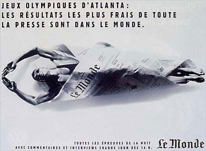 Le Monde, jeux olympiques d'Atlanta. Les résultats les plus frais de toute la presse sont dans Le Monde. Euro RSCG, Babinet, Erra Tong Cuong, 1996