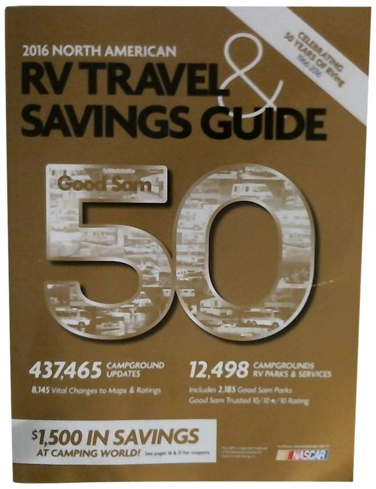 GOOD SAM 2016 North American RV Travel & Savings Guide~ 50th ANNIVERSARY EDITION