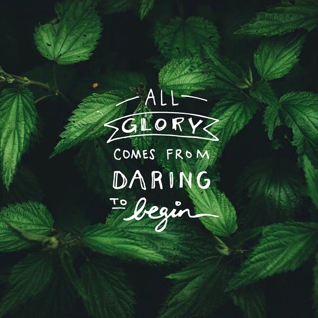 #mantra - All Glory comes from daring to begin ! #SpiritualMeGoals