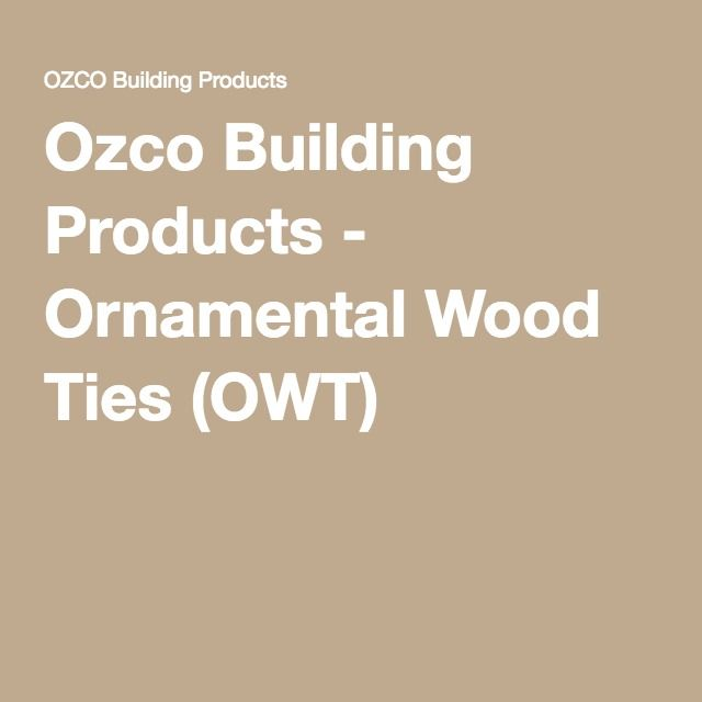 1000 Images About Ornamental Wood Ties On Pinterest