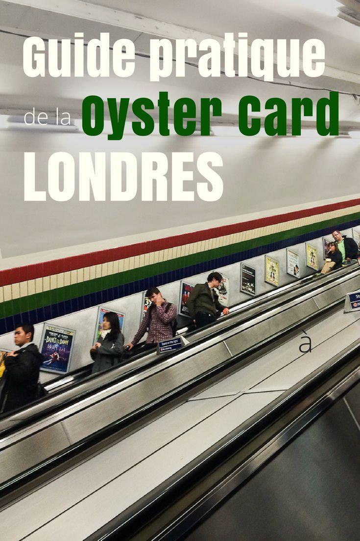 Guide pratique de la Oyster Card de Londres en Angleterre -  Comment utiliser cette carte de transport en commun? Où se la procurer et combien elle coûte? Je vous dis tout! | Voyager à Londres