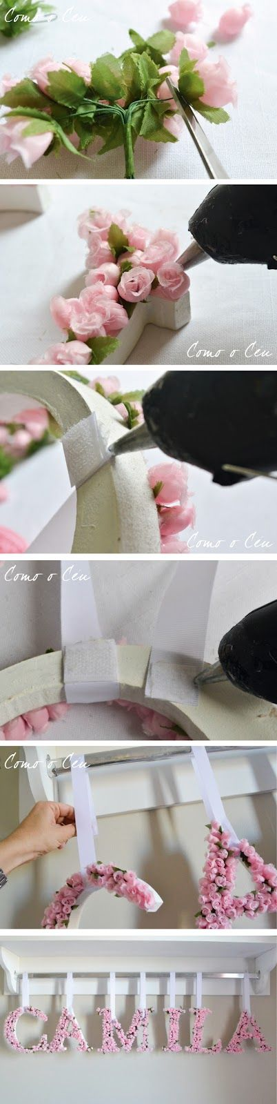 Muitas pessoas perguntaram como fiz as letras com aplicação de flores do quarto da Camila, então resolvi criar um tutorial.   Não foid...