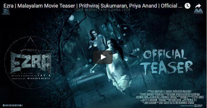 Watch the Official Teaser of Ezra, an upcoming Horror Thriller Starring Prithviraj Sukumaran, Priya Anand, Tovino Thomas, Sujith Shanker,Vijayaraghavan among others. This December 2016