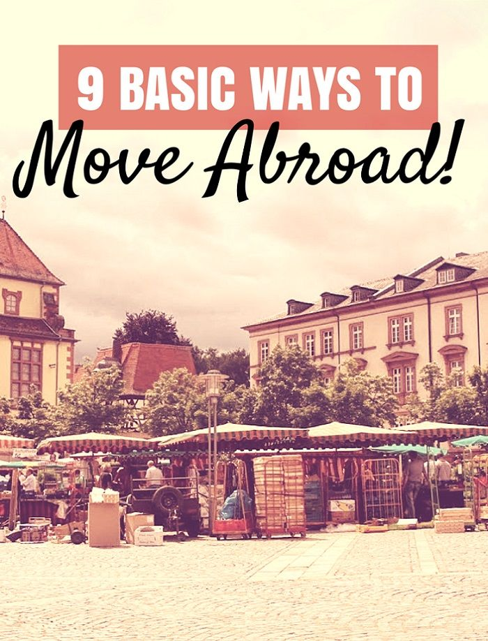 9 Ways to Make Living Abroad a Reality - The Overseas EscapeThe Overseas Escape