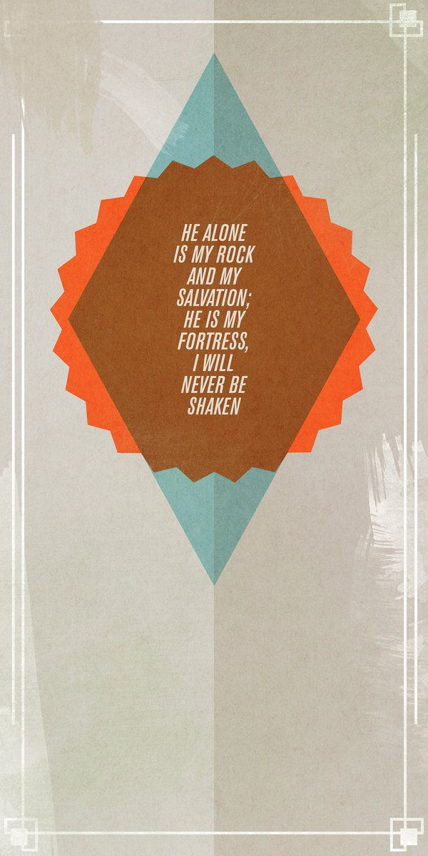 Psalm 62:2 by ~egnawg on deviantART