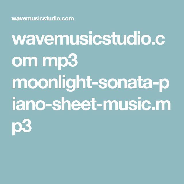 wavemusicstudio.com mp3 moonlight-sonata-piano-sheet-music.mp3