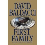 First Family (King & Maxwell) (Kindle Edition)By David Baldacci