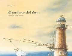 Giordano del faro. J.Carioli, M.Marcolin. Lapis.