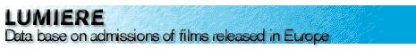 Lumiere: Base de datos que fai unha recopilación sistemática dos datos dispoñibles sobre as entradas realizadas polas películas distribuidas nas salas europeas dende 1996. Recolle as publicacions de referencia do Observatoire Européen de l'Audiovisuel