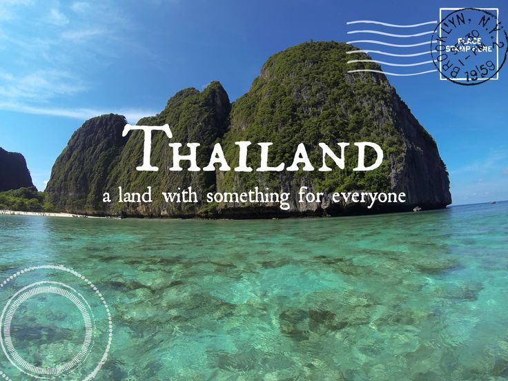 Thailand: A Land with Something for Everyone