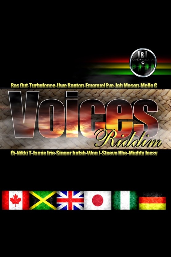 Voices Riddim Compilation available on www.iandisoundproductions.com