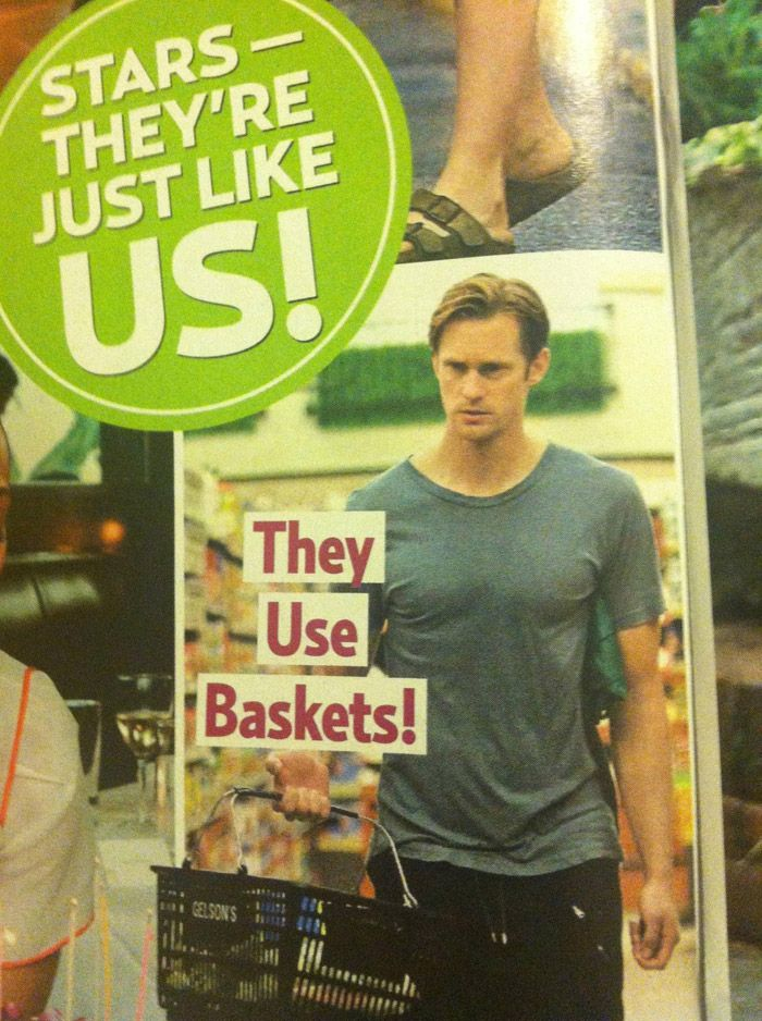 oh good! I was worried...these kill me!: True Blood, Alexander Skarsgard, Magazines, Funny Stuff, No Way, Baskets, Grocery Stores, Eric Northman, Alex O'Loughlin