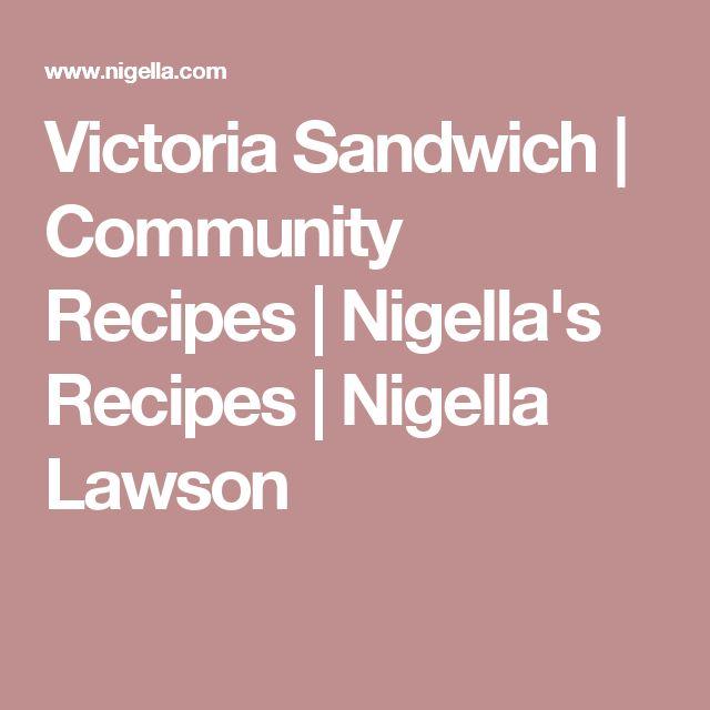 Victoria Sandwich | Community Recipes | Nigella's Recipes | Nigella Lawson