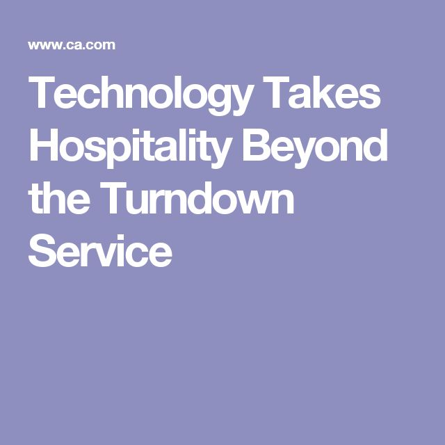 Technology Takes Hospitality Beyond the Turndown Service