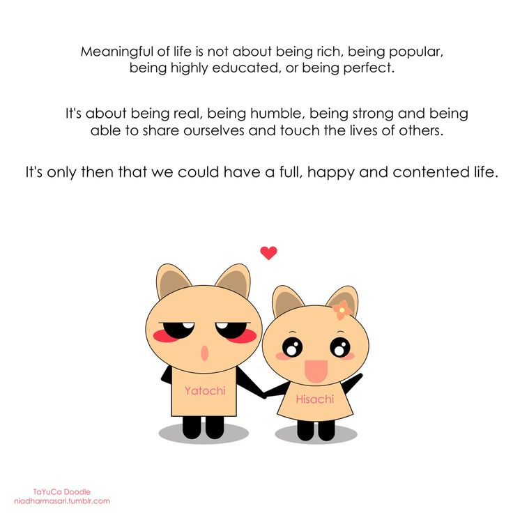 "Cute Doodles — ""Meaningful of life is not about being rich, being..."