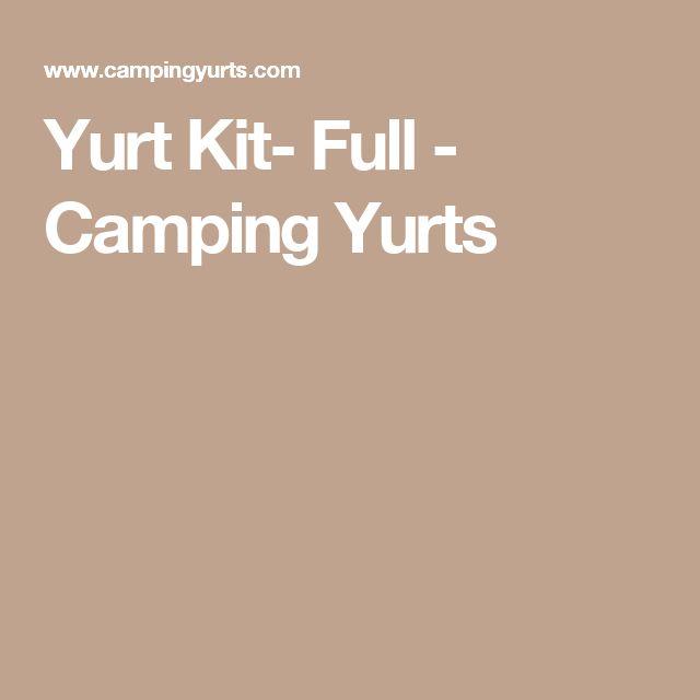 Yurt Kit- Full - Camping Yurts