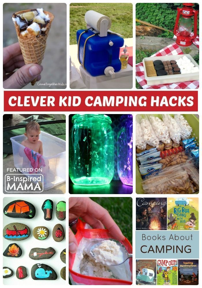 15 Clever Hacks for Camping with Kids - Sponsored - B-Inspired Mama