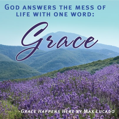 Grace By Max Lucado Quotes Quotesgram