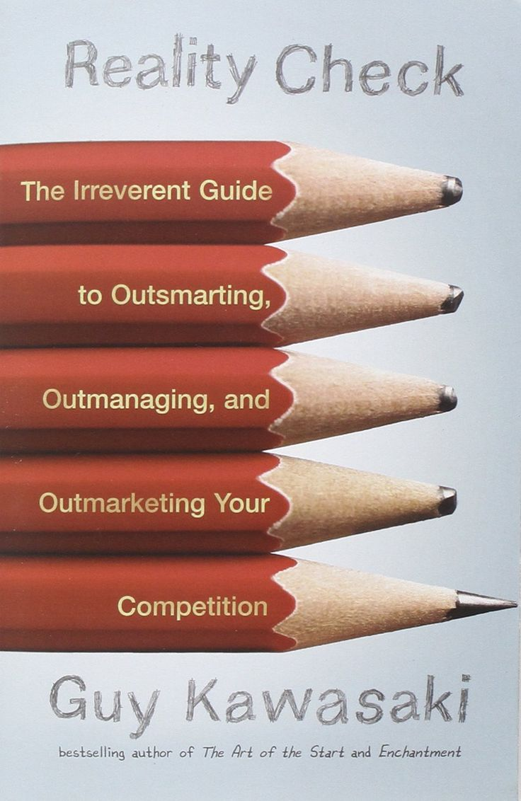 Reality Check: The Irreverent Guide To Outsmarting, Outmanaging, And  Outmarketing Yourpetit Ion