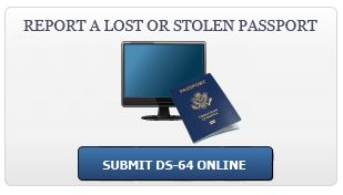 Replace a Lost or Stolen Passport - Submit DS-64 Online