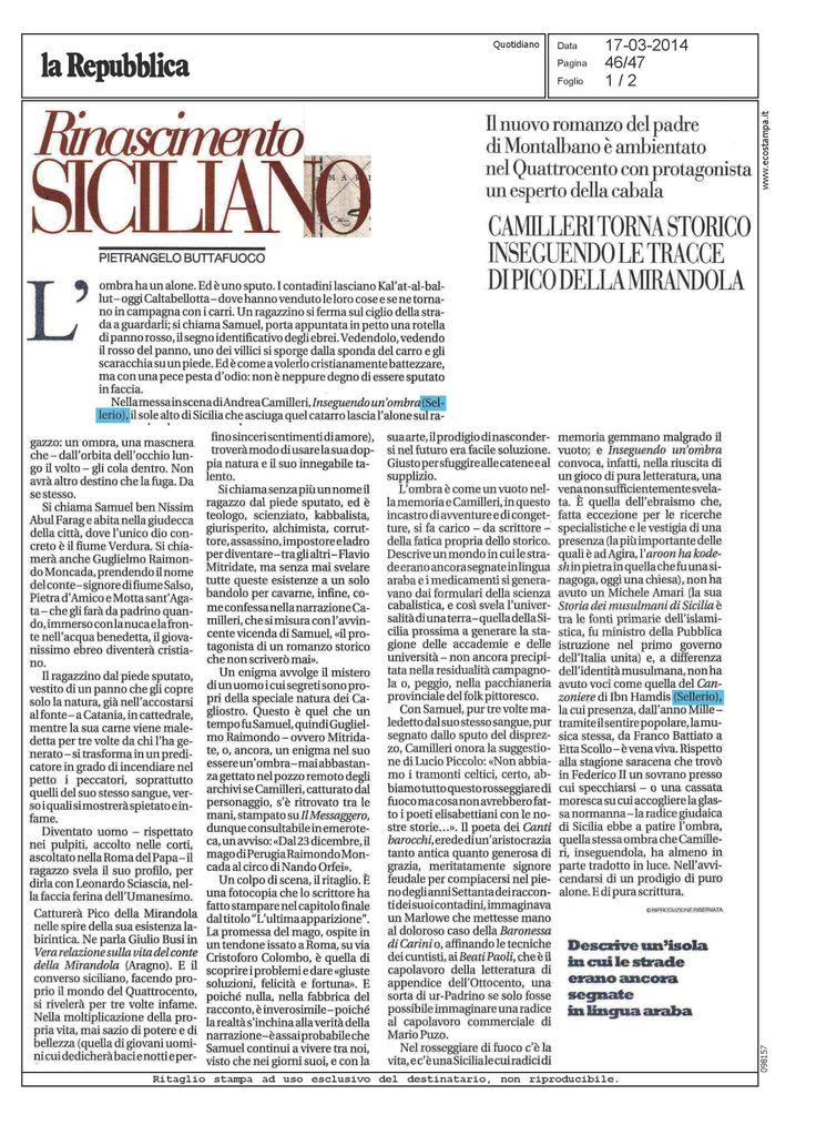 Pietrangelo Buttafuoco recensisce 'Inseguendo un ombra' di Andrea Camilleri su Repubblica.