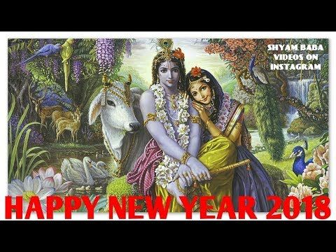 HAPPY NEW YEAR 2018 WHATSAPP STATUS VIDEO || KRISHNA WHATSAPP STATUS VIDEO || - YouTube