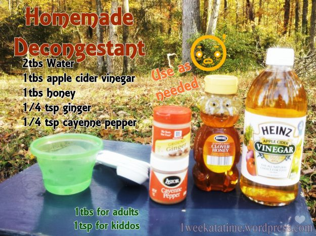 Homemade Remedy for Decongestant.  - I have tried this (minus ginger add lemon) and it didn't work well for me.  Soothed my throat but did not decongest