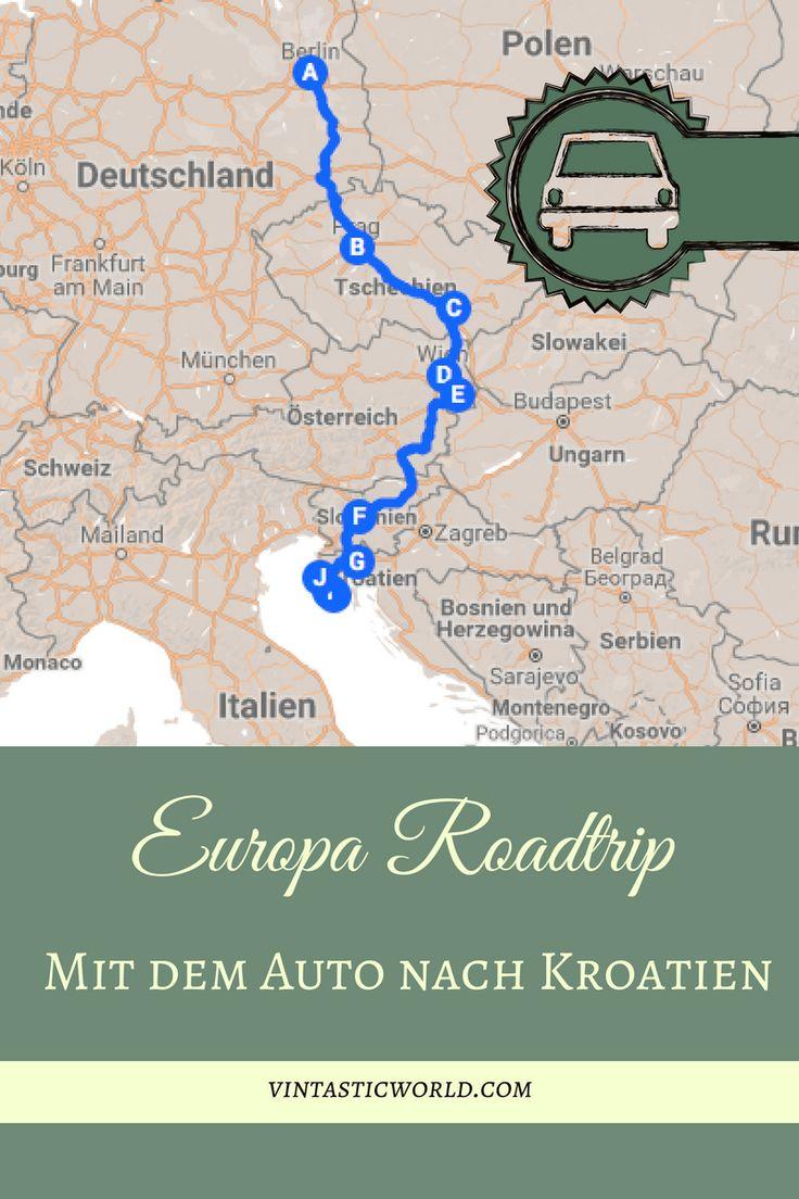 Europa Roadtrip: 5 Länder, 8 Städte – Mit dem Auto nach Kroatien